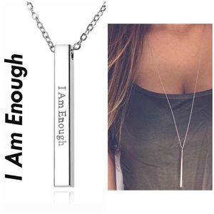 I Am Enough Stainless Steele silver bar Necklace